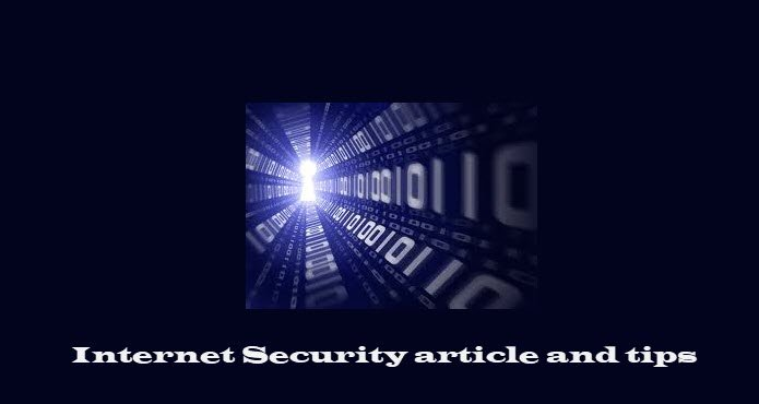 Internet Security article and tips