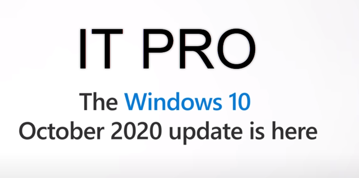 IT Pros Windows 20H2