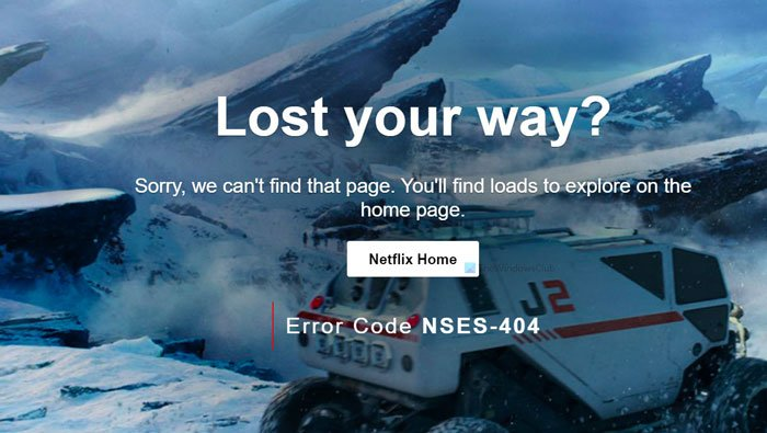 How to fix Netflix Error Code NSES-404
