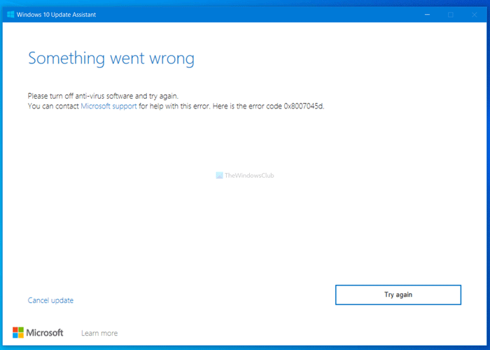 Something went wrong, Please turn off anti-virus software and try again 0x8007045d
