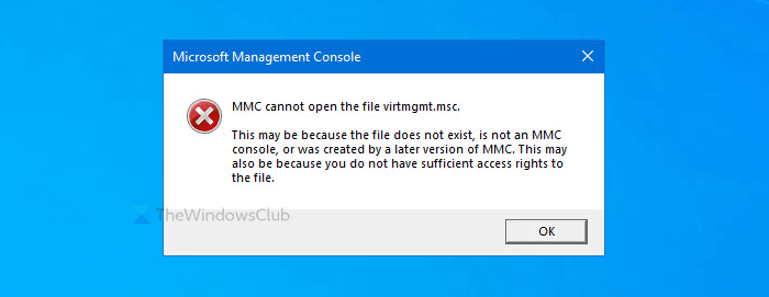 Fix MMC cannot open the file virtmgmt.msc error on Windows 10