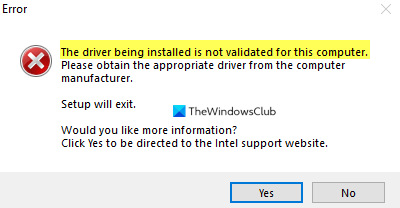 The driver being installed is not validated for this computer