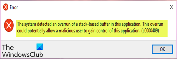 The system detected an overrun of a stack-based buffer in this application
