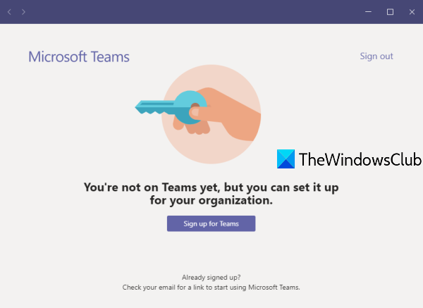 You're not on Teams yet, but you can set it up for your organization