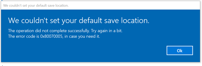 We couldn't set your default save location
