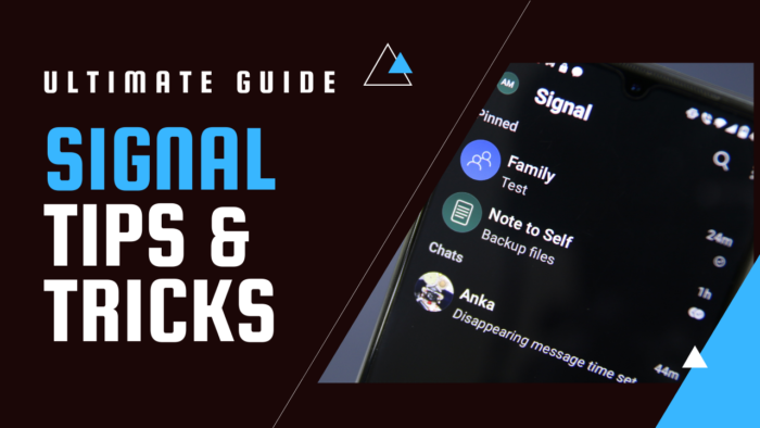How to use Signal app - Tips and Tricks
