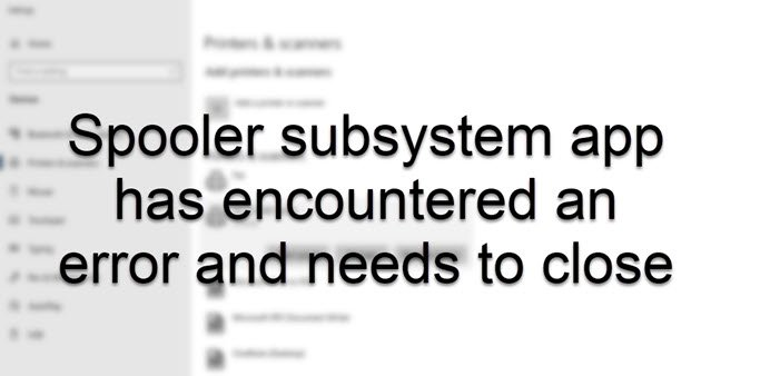 Spooler subsystem app has encountered an error and needs to close