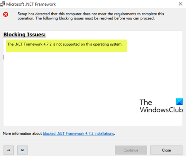 The .NET Framework is not supported on this operating system