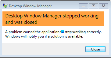 Desktop Window Manager stopped working and was closed
