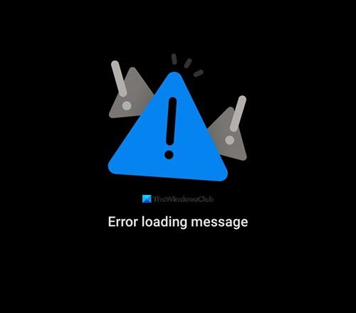 Error loading message Outlook error on Android mobile