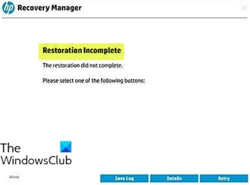 Restoration Incomplete - HP Recovery Manager