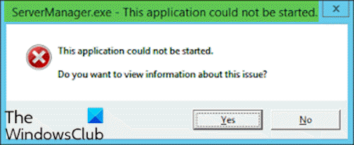 ServerManager.exe - This application could not be started