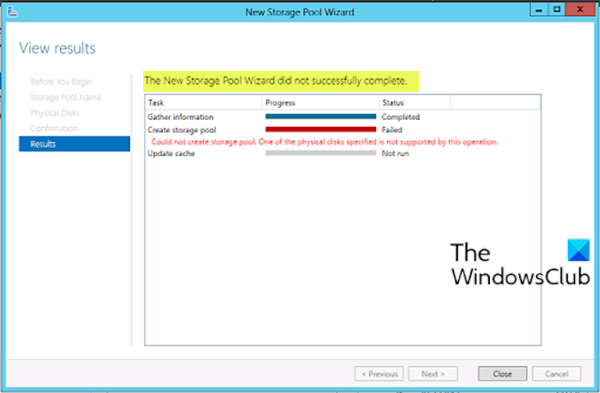 The New Storage Pool Wizard did not successfully complete