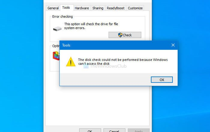 The disk check could not be performed because Windows can't access the disk