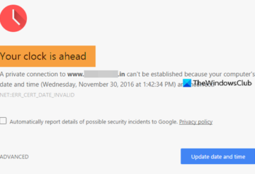 Your clock is ahead or Your clock is behind error on Chrome