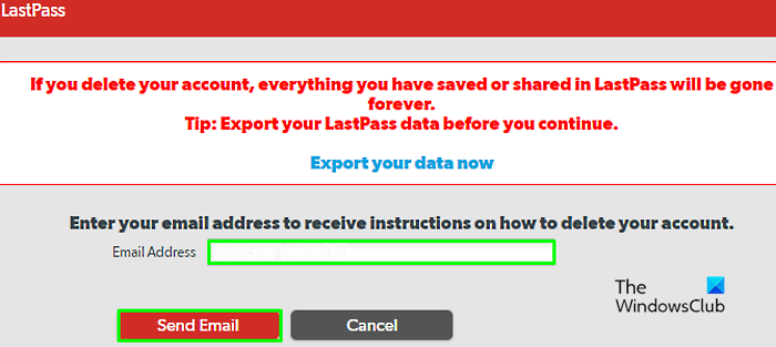 How to Delete LastPass account without password give email