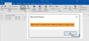 We couldn't schedule the meeting error in Teams in Outlook