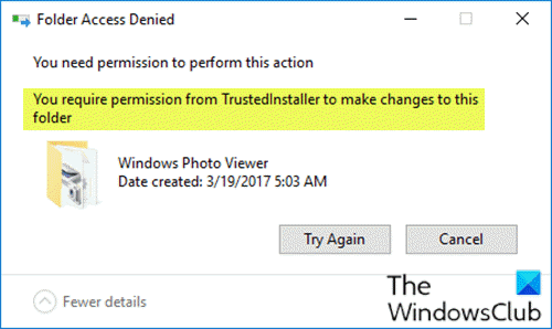You require permission from TrustedInstaller