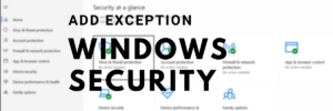 Add Exception Windows Security