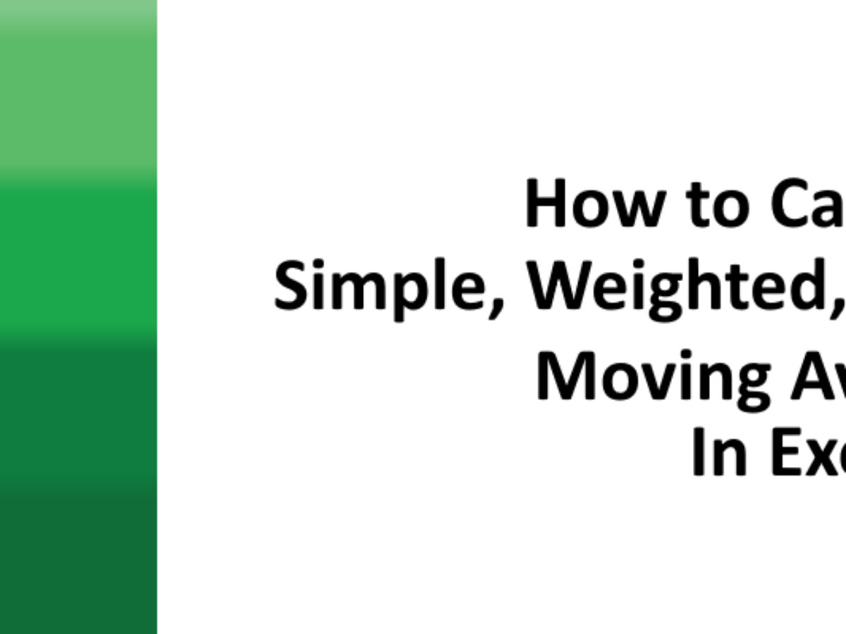 Calculate Simple, Weighted, and Exponential Moving Average in Excel