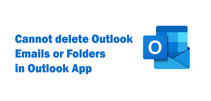 Cannot delete Outlook Emails Outlook