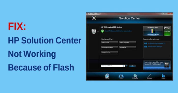 HP Solution Center not working because of Flash