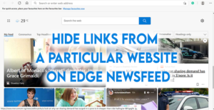 Hide Links From a Particular Website on Edge Newsfeed
