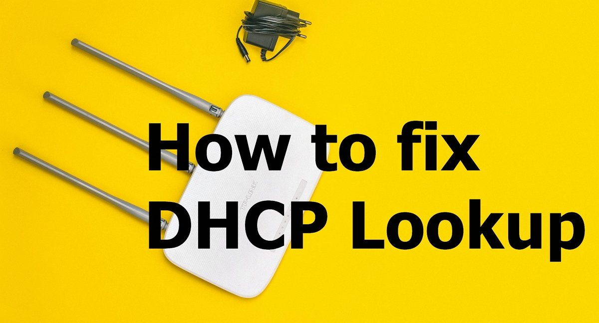 How to fix DHCP Lookup Failed
