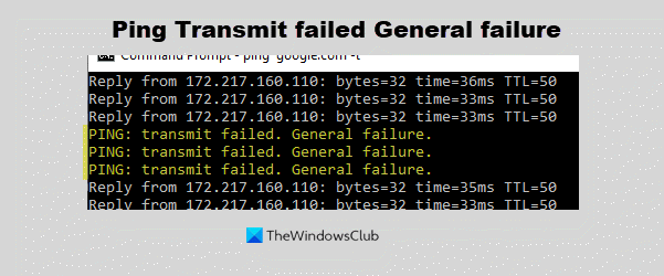 Ping Transmit failed General failure