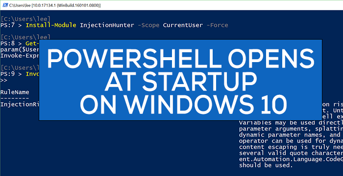 PowerShell Opens on Startup on Windows 10
