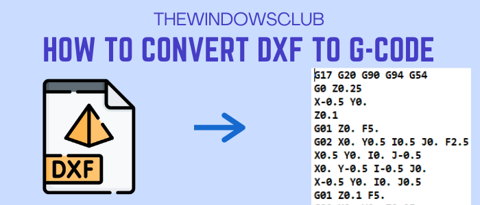 how to convert dxf to gcode