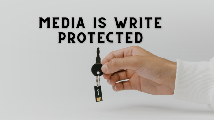 Media is Write Protected Windows 10