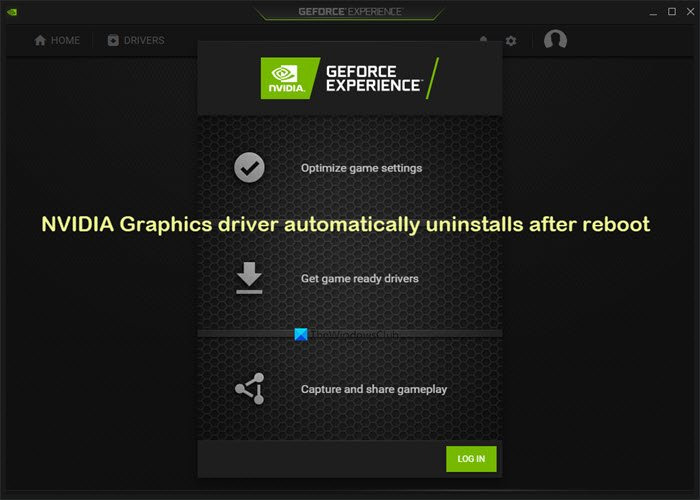 NVIDIA Graphics driver automatically uninstalls after reboot