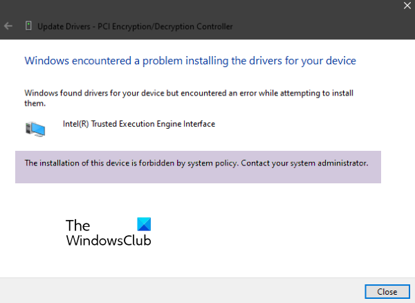 The installation of this device is forbidden by system policy