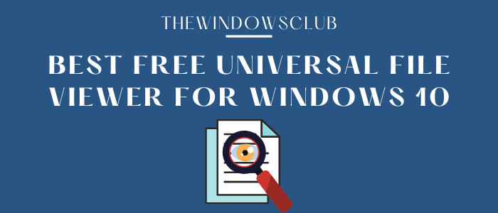 Best free universal file viewer software