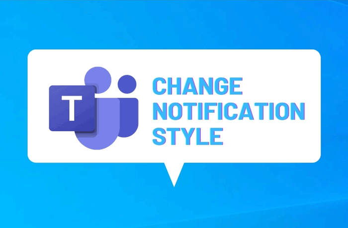 How to change Microsoft Teams notifications style in Windows 10