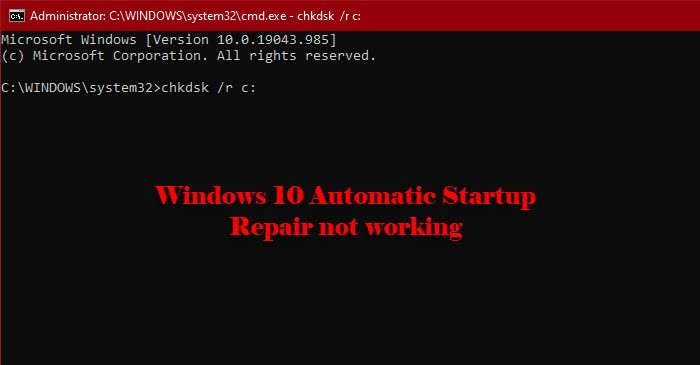Windows 10 Automatic Startup Repair not working