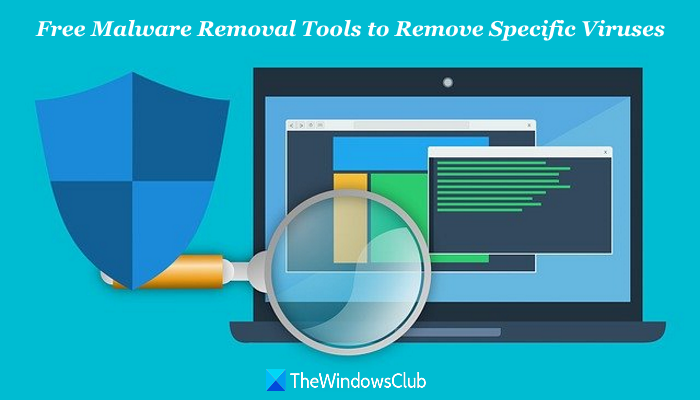 malware removal tools specific viruses