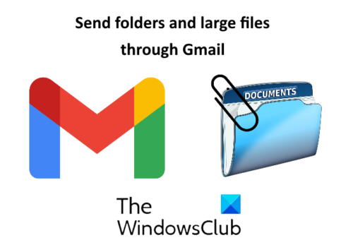 How to send Large Files and Folders through Gmail