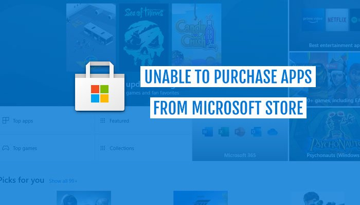 Unable to purchase apps from Microsoft Store
