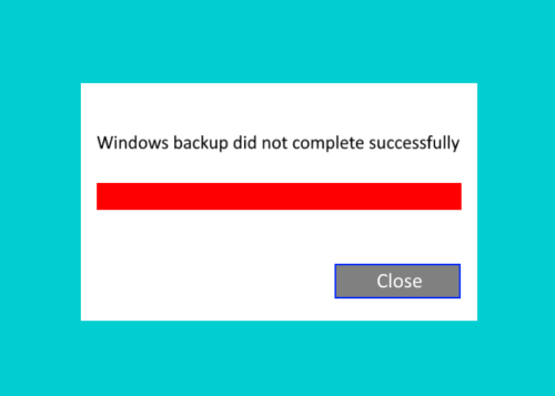 windows 10 backup not working or failed