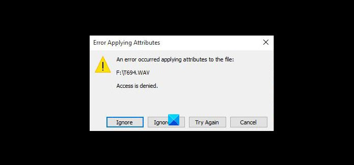 An error occurred applying attributes to the file