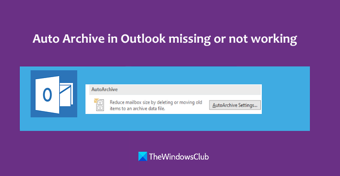 Auto archive Outlook missing