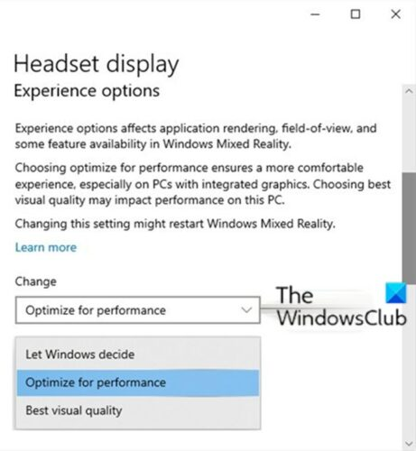 Change Experience Options for Mixed Reality Headset Display