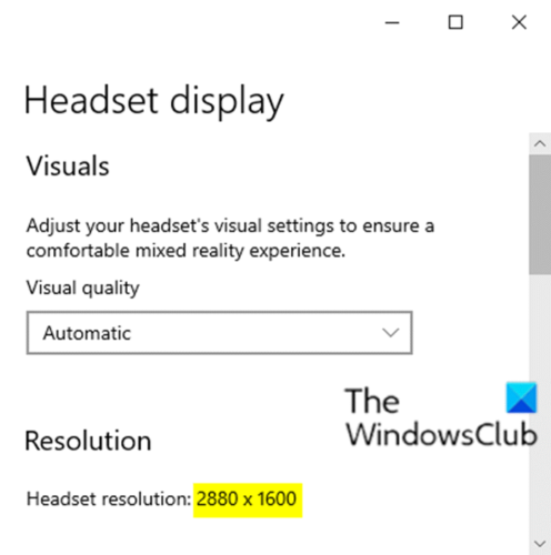Check Mixed Reality Headset Resolution