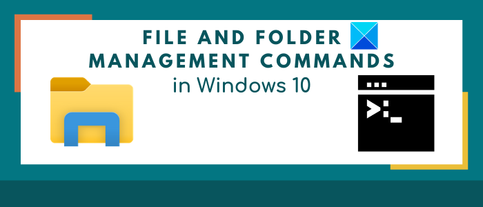 Useful Commands to Manage Files and Folders through CMD in Windows 10