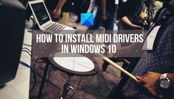 How to Install MIDI Drivers in Windows 10