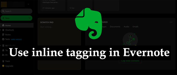 Inline tags usage in Evernote