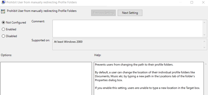 Policy Not Configured prohibit users from manually redirecting profile folders