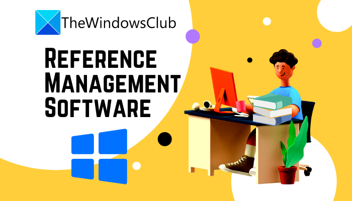 Best free Reference Manager Software for Windows 10